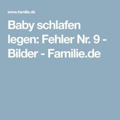 Baby schlafen legen: Fehler Nr. 9 - Bilder - Familie.de