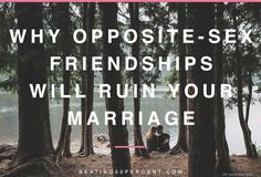 How Opposite-Sex Friendships Can Ruin Your Marriage