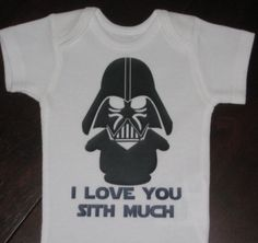 I Love You Sith Much Onesie Love it!