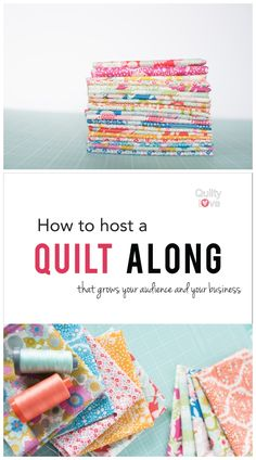 A helpful guide teaching you how to host a quilt along. This article will walk you through all the steps to hosting your own successful quilt along.