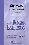 """Riversong. """"Anyone who has experienced the wonderful sounds of Celtic music is going to respond enthusiastically to this exceptional Roger Emerson original which captures all the spark and color of the Celtic tradition. Collect your own instrumental ensemble on the optional instrumental accompaniment, scored for recorder (or flute), violin, mandolin (or guitar), bass, synthesizer, percussion and drums. This is an extraordinary """"sound experience"""" that you won't want to miss! Highly…"""
