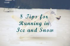 8 Tips for Running in Ice and Snow