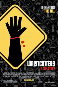 "Wristcutters - A Love Story - ""Wristcutters: A Love Story sounds like a normal enough indie flick. Boy meets girl. Boy gets separated from girl. Boy goes on a road trip with friends to find girl and gains a new perspective on life. Except everybody's dead."""