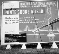 Cartaz das obras de construção da ponte 25 de Abril Rio, Nostalgic Pictures, Vintage Photography, Portuguese, Geography, Old Photos, France, Bridges, Lisbon Portugal