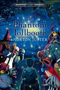 The Phantom Tollbooth (Essential Modern Classics) by Norton Juster, Diana Wynne Jones (Introduction) The Phantom Tollbooth, Books To Read, My Books, Reading Books, Kids Reading, Thing 1, Rhyme And Reason, Reading Challenge, Read Aloud