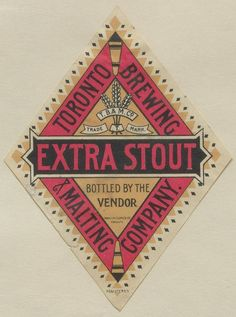 Extra Stout by Thomas Fisher Rare Book Library, via Flickr