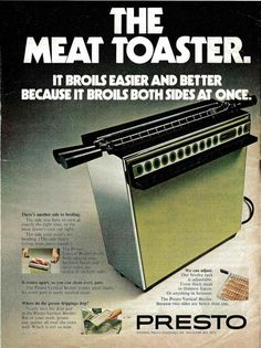 Meat Toaster would be an excellent name for a rock band...