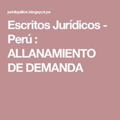 Escritos Jurídicos - Perú : ALLANAMIENTO DE DEMANDA