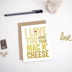 I Love You More Than Mac N' Cheese Birthday Card