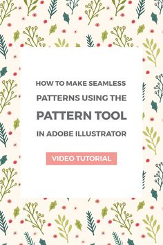Learn how to make beautiful vector seamless patterns using the pattern tool in Adobe Illustrator and download the free winter flowers illustrations.