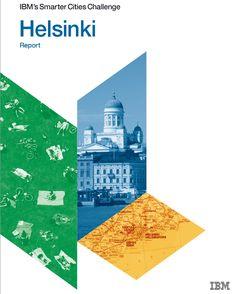 IBM's Smarter Cities Challenge Helsinki Report