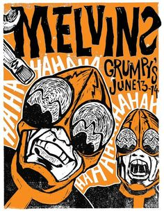 Melvins June 13th-14th 2011 Show Poster – by Haze XXL