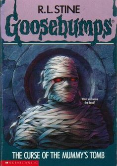 The Curse of the Mummy's Tomb - Goosebumps Wiki - Wikia