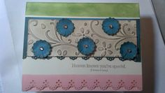 "Elegant Bouquet Embossing Folder, Small Scalloped Circle cut to make flowers, Border Punch, Basic Jewels & ""Heaven Knows You're Special"" stamp from ""Blessings from Heaven"" stamp set!"