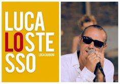 """Italiano con le canzoni: """"Luca lo stesso"""" di Luca Carboni"""