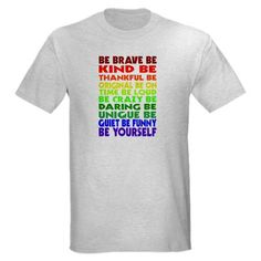 bdb262fcd7f917 Gay Pride Just Be Light T-Shirt.... this would be a