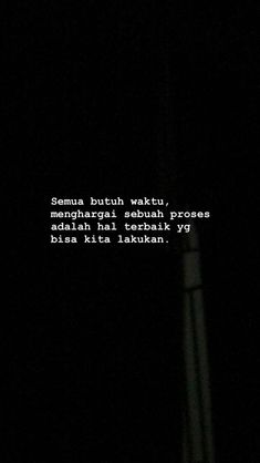 Quotes Rindu, Text Quotes, Short Quotes, Mood Quotes, Life Quotes, Cinta Quotes, Quotes Galau, Postive Quotes, Reminder Quotes