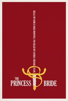The Princess Bride by Matt Owen. PERFECTION!