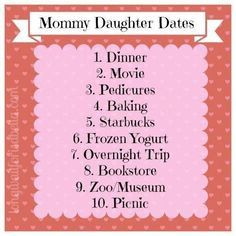 Daughter Dates 10 Mommy Daughter Dates. I don't have a daughter but these dates will work for me and my little guys too Mommy Daughter Dates. I don't have a daughter but these dates will work for me and my little guys too :) Mommy Daughter Dates, Daughters Day, Daughter Quotes, My Little Girl, My Baby Girl, Baby Girls, Kids And Parenting, Parenting Hacks, Kid Dates