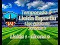 Football Manager: Liga Adelante (Jornada 1): Lleida 1 - Girona 0