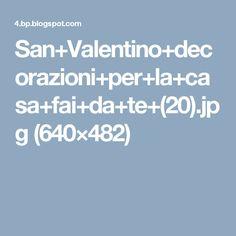 San+Valentino+decorazioni+per+la+casa+fai+da+te+(20).jpg (640×482)