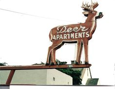 Deer Apartments Sign from 'Serendipity' Blog