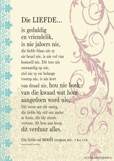 Mooi Empowering Quotes, Uplifting Quotes, Positive Quotes, Love Is All, True Love, My Redeemer Lives, Afrikaanse Quotes, Love Never Fails, Scripture Verses