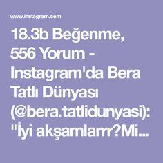 """18.3b Beğenme, 556 Yorum - Instagram'da Bera Tatlı Dünyası (@bera.tatlidunyasi): """"İyi akşamlarrr🤗Midye baklava yaptım içi findıklı kaymaklı çıtır çıtır youtube kanalıma yükledim…"""" Join Instagram, Iftar, Youtube, Turkish Kitchen, Eat, Food, Essen, Meals, Youtubers"""
