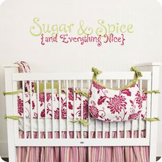 Sugar and Spice and Everything Nice (Whimsical Version) (wall decal from WallWritten.com).