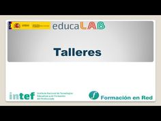 Formación en Red - 6. Talleres - Moodle 2.6 - YouTube