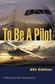 To Be A Pilot - Ian Penberthy - Bok (9781847970138) | Bokus bokhandel
