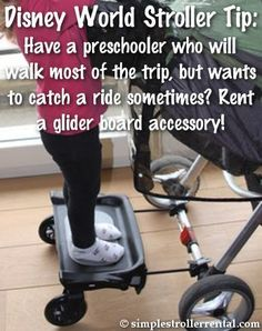 Disney World Stroller Tip: Have a preschooler who will walk most of the trip, bu… Disney World Stroller Tip: Have a preschooler who will walk most of the trip, but wants to catch a ride sometimes? Rent a glider board accessory! Disney World Tips And Tricks, Disney Tips, Disney Magic, Disney 2017, Disney Ideas, Disney Cruise, Disneyland Vacation, Florida Vacation, Disney Vacations