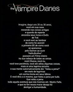 ";-; vdd... Pra mim em vez de Damon pudia tar Stefan ""Its always gonna be Stefan"""