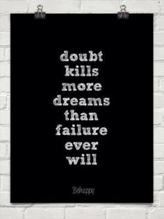 Monday Inspirational Quote - Doubt Kills Dreams ~ Bath Alchemy - A Soap Blog and More