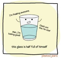 Water humor.  Hilarious to hang up during the 1st grade unit on solids, liquids, and gases.  The kids wouldn't get it, but I'd have a good laugh!