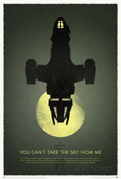 Firefly 10th Anniversary - You Can't Take the Sky from Me Posters sur…
