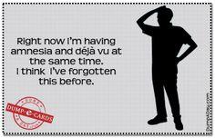 Amnesia and deja vu Dump E-card