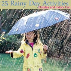 Splish Splash: 25 Rainy Day Activities