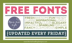 100s of FREE awesome fonts..new fonts are added every Friday..so many to choose from for all your your craft and DIY projects!