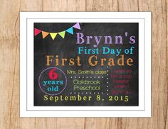First Day of School Sign Last Day of School Personalized Chalkboard Printable Photo Prop Rainbow Banner Any Grade JPEG or PDF file by MoonshyneDesigns on Etsy https://www.etsy.com/listing/238759847/first-day-of-school-sign-last-day-of