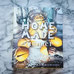 Home Made Summer by Yvette Van Boven New Cookbook - looks soooo delicious!  hope I can find time to squeeze (no pun intended) out a few recipes this summer :)