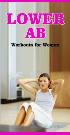 The eight Minutee lower ab workouts for women program is a profitable program, as long as it is used along with a proper diet. #ab_workouts