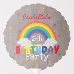 Shop Colorful Rustic Rainbow Kid's Birthday Party Balloon created by SmokeyOaky. 5th Birthday, Birthday Parties, Happy Birthday, Photo Balloons, Balloon Shapes, Custom Balloons, Over The Rainbow, Birthday Balloons, Party Time