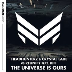 The Universe Is Ours, a song by Headhunterz, Crystal Lake, Reunify, KiFi on Spotify