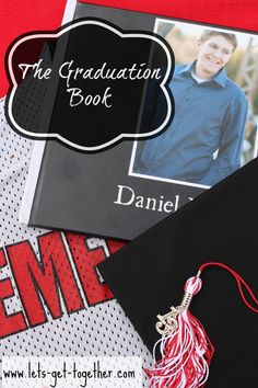 The Graduation Book from Let's Get Together-one family's tradition to compile special letters in a book for each child who graduates from high school. Great instructions, timeline, and letter to send out to get letters back! www.lets-get-together.com #graduation #highschool