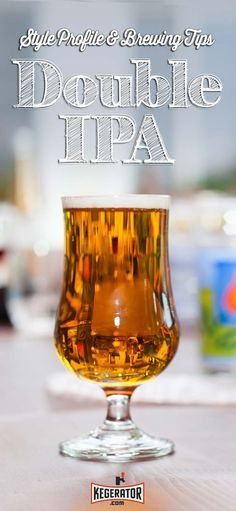 Double IPA - Beer Style Profile & Brewing Tips