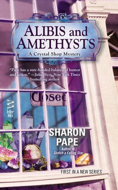 Alibis and Amethysts (Crystal Shop Mystery, book by Sharon Pape - book cover, description, publication history. I Love Books, New Books, Good Books, Books To Read, Reading Books, Reading Stories, Reading Time, Mystery Novels, Mystery Series