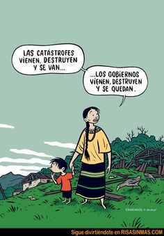 Catástrofes y gobierno… Little Prince Quotes, Cogito Ergo Sum, Ap Spanish, Frases Humor, Facebook Photos, Faith In Humanity, Political Cartoons, Great Pictures, Powerful Women