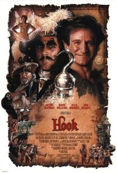 Hook (1991)  When Capt. Hook kidnaps his children, an adult Peter Pan must return to Neverland and reclaim his youthful spirit in order to challenge his old enemy.  Dustin Hoffman, Robin Williams, Julia Roberts