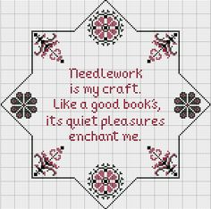"""Needlework is my craft. Like a good book's, its quiet pleasures enchant me."" (Freebie ~ Eight-Pointed Quaker Star, and another Updake 05-11-10)"